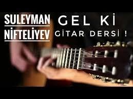 Süleyman Niftəliyev - Gəl ki 2018