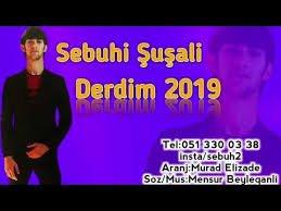 Sebuhi Susali - Derdim 2019