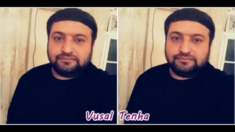 Vusal Tenha - Cixdin Getdin 2019 - eXclusive