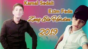 Kamal Sedali Ft Ezim Feda - Zeng Ele Herden 2019