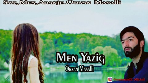 Orxan Masalli - Men Yaziq 2019 (Remix) eXclusive