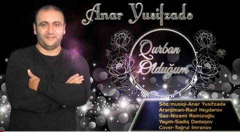 Anar Yusifzadə Qurban Oldugum 2019 Mp3 Yukle 2019 Anar Yusifzadə Qurban Oldugum 2019 Boxca