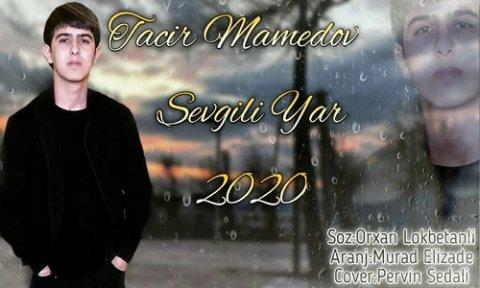 Tacir Mamedov Sevgili Yar 2020 Mp3 Yukle 2019 Tacir Mamedov Sevgili Yar 2020 Boxca
