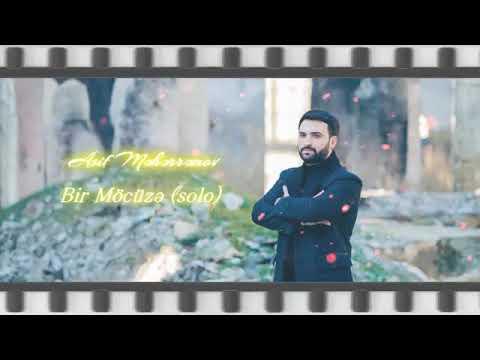 Asif Meherremov Bir Mocuze 2020 Solo Mp3 Yukle 2019 Asif Meherremov Bir Mocuze 2020 Solo Boxca