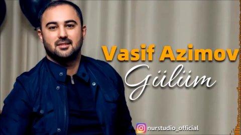 Vasif Azimov Gulum 2020 Mp3 Yukle 2019 Vasif Azimov Gulum 2020 Boxca