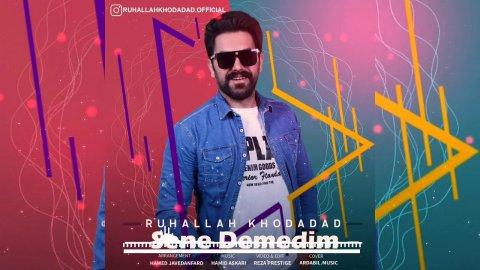 Ruhallah Khodadad Sene Demedim 2020 Mp3 Yukle 2019 Ruhallah