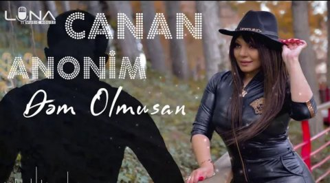 Canan ft Anonim - Dem Olmusan 2020 Exclusive