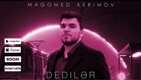 Magomed Kerimov - Dediler 2021 Exclusive